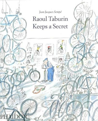 Raoul Taburin Keeps a Secret by Semp, Jean-Jacques (2010) Hardcover