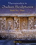 Therapeutics in Indian Sculptures: Ranki Vav Patan