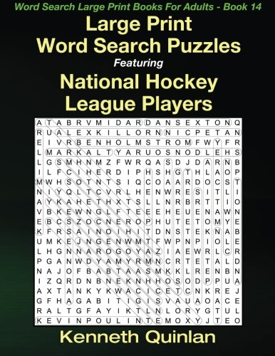 Large Print Word Search Puzzles Featuring National Hockey League Players (Word Search Large Print Books For Adults, Band 14)
