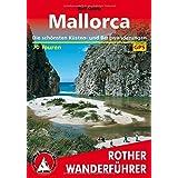 Mallorca: Die schönsten Küsten- und Bergwanderungen. 70 Touren. Mit GPS-Tracks.