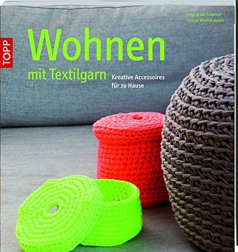 Wohnen mit Textilgarn: Kreative Accessoires für zu Hause -