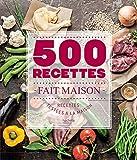 Telecharger Livres 500 recettes Fait Maison (PDF,EPUB,MOBI) gratuits en Francaise