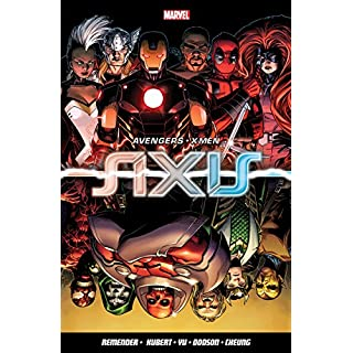 Avengers & X-Men: AXIS (Avengers the X Men)