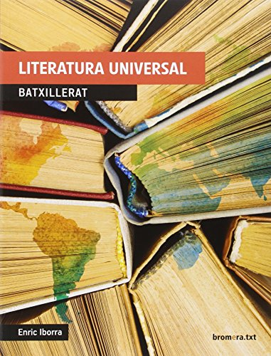 Literatura universal. Batxillerat (bromera.txt) - 9788490266410