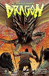 A Town Called Dragon by Judd Winick (2015-04-21)