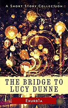 The Bridge to Lucy Dunne (English Edition)