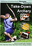 Best CreateSpace Independent Publishing Platform Archery Bows - Take-Down Archery: A Do-It-Yourself Guide to Building PVC Review