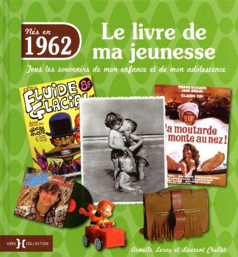 1962, Le Livre de ma jeunesse par Armelle LEROY