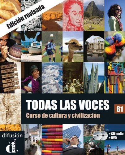 Todas las voces B1 : Curso de cultura y civilizacion (1DVD + 1 CD audio)