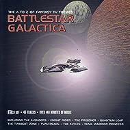 Battlestar Galactica: The A to Z of Fantasy TV Themes