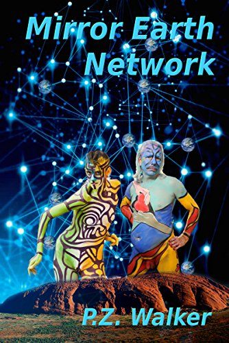 Mirror Earth Network by [Walker, P.Z.]
