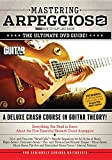 Best Guitar Dvds - Guitar World -- Mastering Arpeggios, Vol 2: The Review
