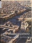 Le 4e arrondissement : itin�raires d'...