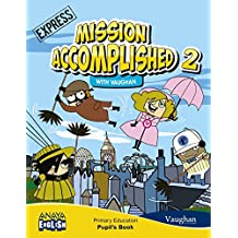 Mission Accomplished 2. Express. (with Activity Book) (Anaya English) - 9788467864250