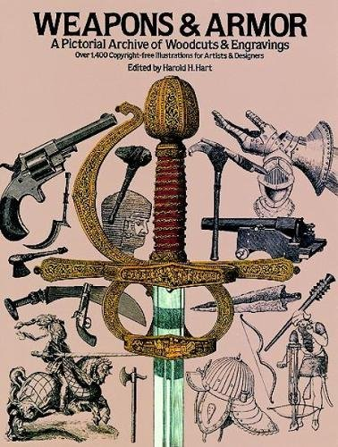 Weapons and Armor (Dover Pictorial Archive)