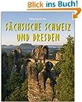 Reise durch die SÄCHSISCHE SCHWEIZ un...
