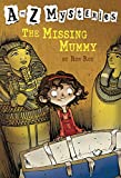 A to Z Mysteries: The Missing Mummy (English Edition)