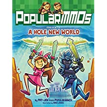 PopularMMOs Presents A Hole New World