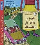 Je lis une histoire avec Balthazar (la forêt de l'amie Carabosse)