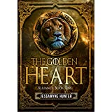 The Golden Heart: Alliance Book One (Alliance Series 1) (English Edition)