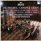 Pachelbel: Canon & Gigue / Haendel: the Arrival of the Queen of Sheba