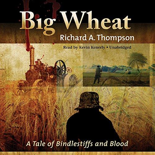 Big Wheat  Audiolibri
