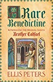A Rare Benedictine (Cadfael Chronicles)