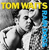 Songtexte von Tom Waits - Rain Dogs