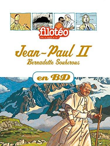 Jean-Paul II, Bernadette Soubirous, en BD