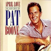 Pat Boone: April Love