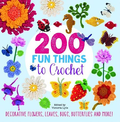 200-fun-things-to-crochet-decorative-flowers-leaves-bugs-butterflies-and-more
