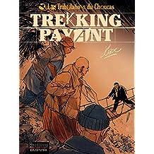 Les Tribulations du Choucas - tome 1 - Trekking payant