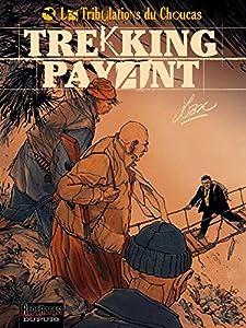"""Afficher """"Les tribulations du Choucas n° 1 Trekking payant"""""""