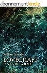 Lovecraft : Le sens de la race