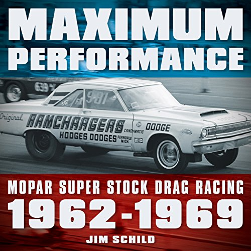 American Muscle Rad (Maximum Performance: Mopar Super Stock Drag Racing 1962 - 1969)