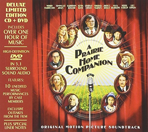 A Prairie Home Companion Original Motion Picture Soundtrack [Deluxe Limited Edition CD + DVD] by Prairie Home Companion