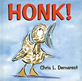 Honk! by Chris Demarest (1998-08-01)