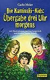 Die besten Kid Uhren - Die Kaminski-Kids Bd. 1: Übergabe drei Uhr morgens Bewertungen