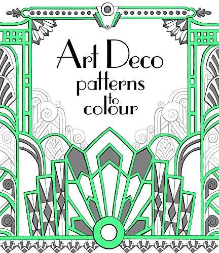 Art Deco Patterns to Colour by Emily Bone (Patterns Bone)