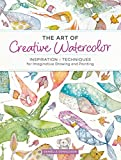 #9: The Art of Creative WaterColor Inspiration and Techniques for Imaginative Drawing and Painting