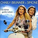 Das Kleine Grosse Leben by CHARLY BRUNNER (2013-07-09)