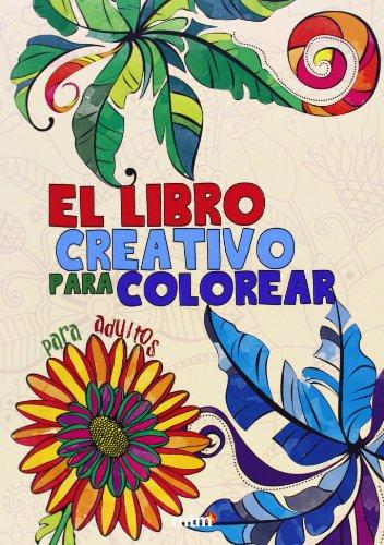 El libro creativo para colorear por mtm editores