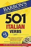 501 Italian Verbs (501 Series) (Barron's 501 Verbs)