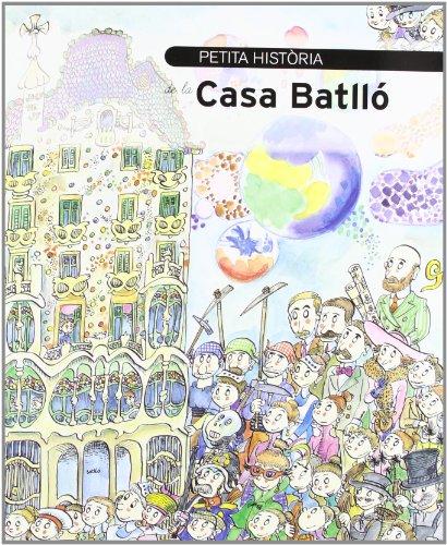 Petita història de la Casa Batlló (Petites històries)