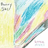 Loose Nukes by Danny Sher (2013-05-04)