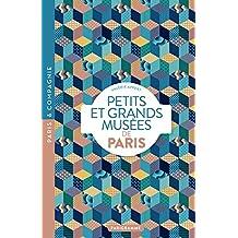Petits et grands musées de Paris