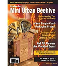 Eco Bee Box Mini Urban Beehive: MUB (Summer 2017) (English Edition)