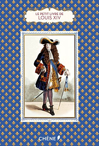 Le petit livre de Louis XIV
