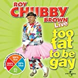 Chubby Live - Too Fat to be Gay