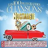 Les 100 Plus Grandes Chansons Nostalgie